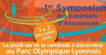 Le 1er symposium des courtiers d'assurance aura lieu les 1er et 2 décembre 2016 au parc olympique lyonnais