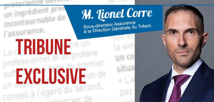 Tribune exclusive de M. Lionel Corre – Sous-directeur Assurance à la Direction Générale du Trésor, l'administration centrale rattachée au ministère de l'Economie et des Finances.